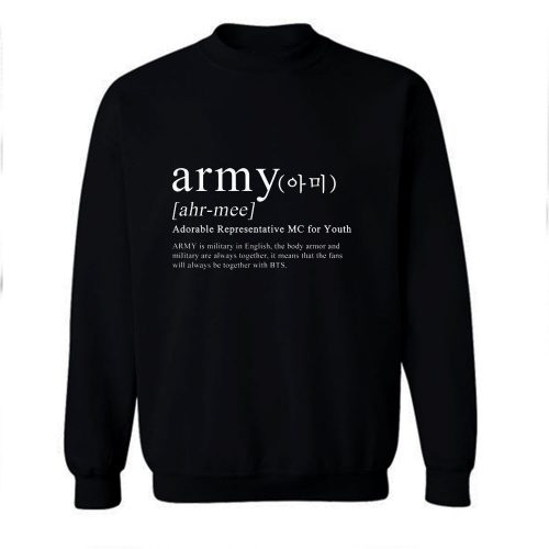ARMY Definition Sweatshirt
