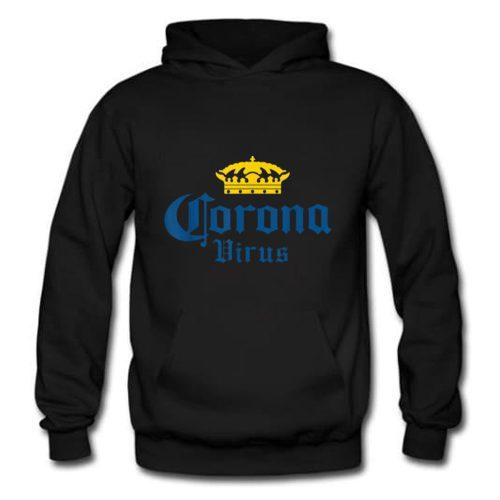 Corona Virus Funny Humor Beer Drinking Sarcasm Hoodie