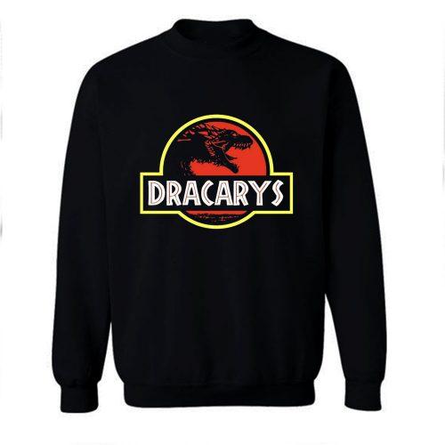 Dracarys Jurrasic Sweatshirt