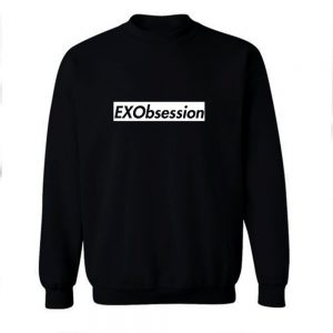 EXObsession Crew Sweatshirt