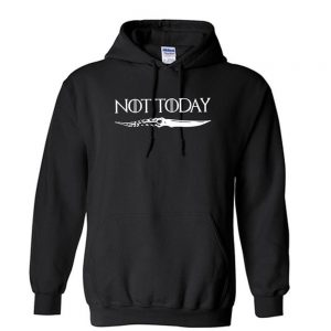 NOT TODAY GOT Unisex Hoodie