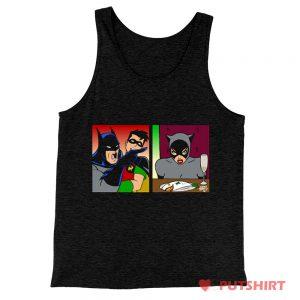 Batman Yelling at Catwoman Meme Tank Top