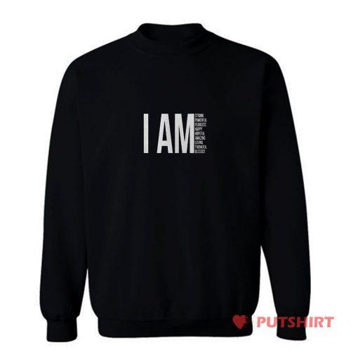 I Am Christian Sweatshirt