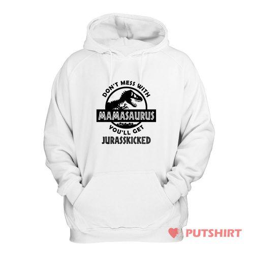 Mamasaurus Jurrasic Park Parody Hoodie