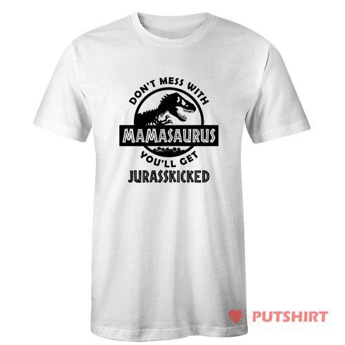 Mamasaurus Jurrasic Park Parody T Shirt