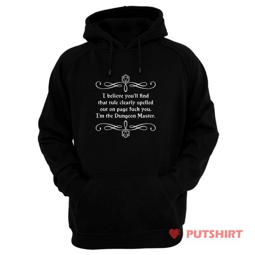 Page Fuck You Im the Dungeon Master Hoodie