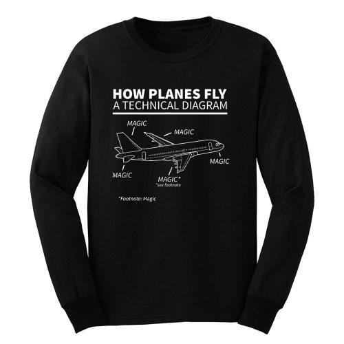 Aviation How Planes Fly Magic Long Sleeve
