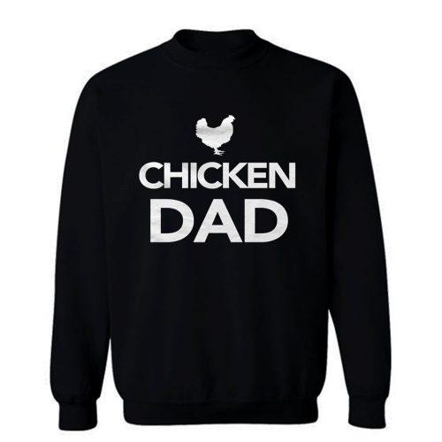 Chicken Dad Sweatshirt