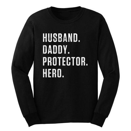 Dad Hero Husband Long Sleeve
