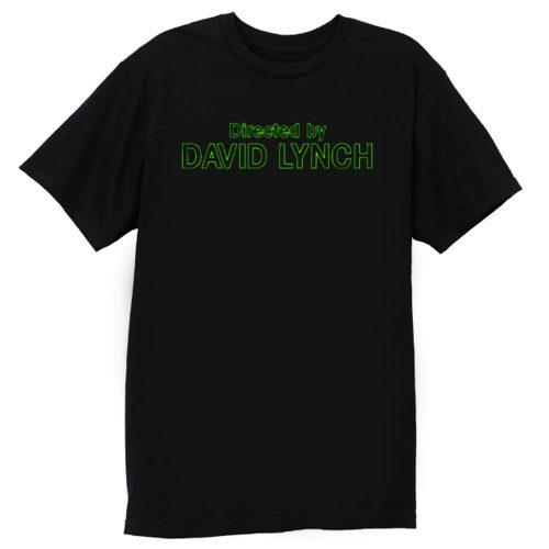 Directed by David Lynch Funny Meme T Shirt
