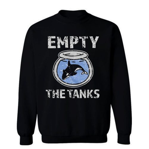 Empty the Tanks Free the Orca Whales Sweatshirt