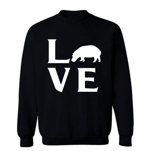 Extinction Animals Hippopotamus Love Sweatshirt