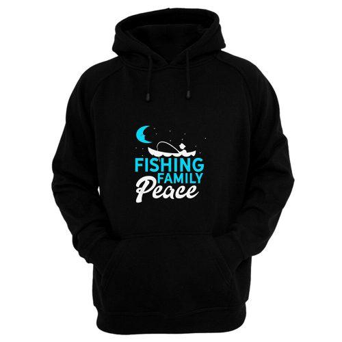 Fishing Family Peace Hoodie
