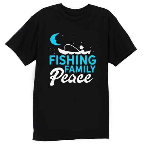 Fishing Family Peace T Shirt