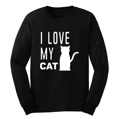 I Love My Cat Long Sleeve