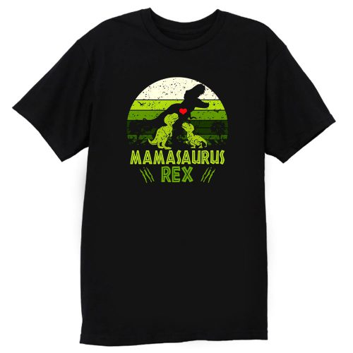 Mamasaurus Rex Jurasskicked Jurassic Park movies T Shirt