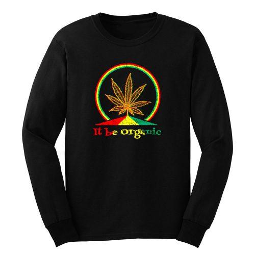 Organic Marijuana Plant Long Sleeve