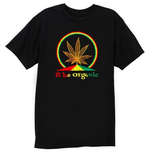 Organic Marijuana Plant T Shirt