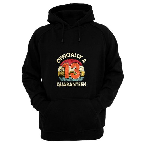 Social Distancing Officially A 13th Quaranteen Hoodie