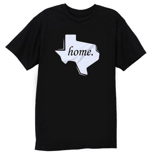 Texas Home T Shirt