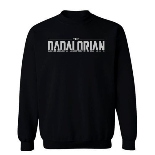 The Dadalorian Star Wars Sweatshirt
