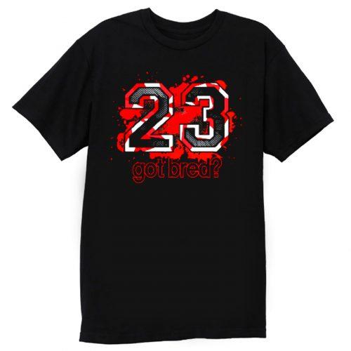 23 Got Bred Match Retro Air Jordan T Shirt
