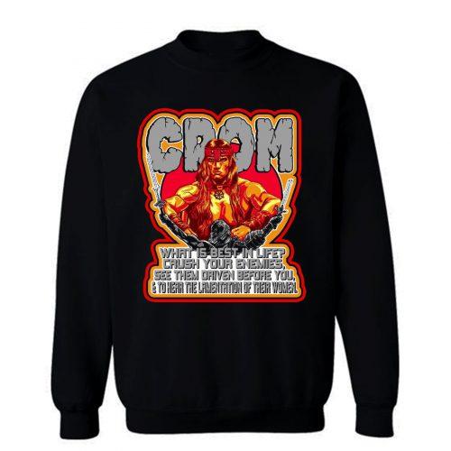 80s Schwarzenegger Classic Conan the Barbarian Whats Best In Life Sweatshirt