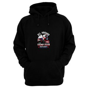 All Aboard Trump Train 2020 Hoodie