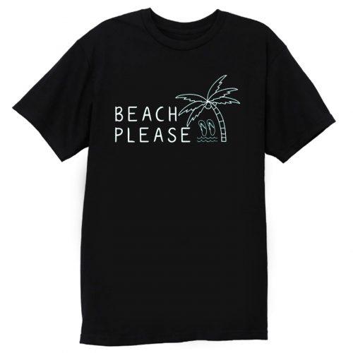 Beach Please Quarantined Summer T Shirt
