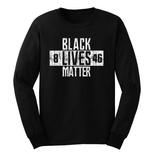 Black Lives Matter Protest Classic Long Sleeve