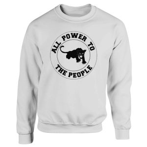 Black Panther Party All Power To The People Sweatshirt