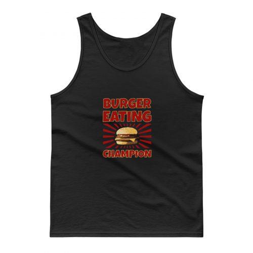 Burger Eating Champion Tank Top