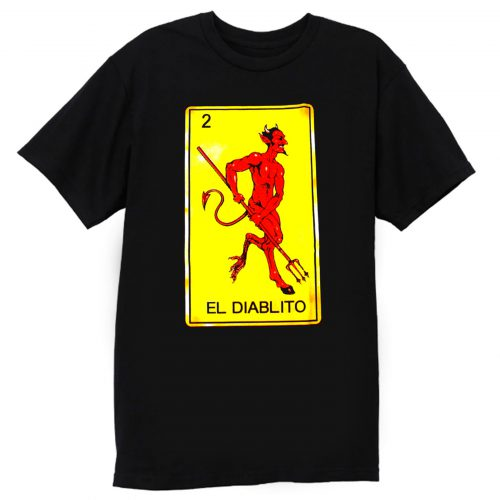 EL DIABLITO Diablo Devil Loteria Mexican Card Game T Shirt