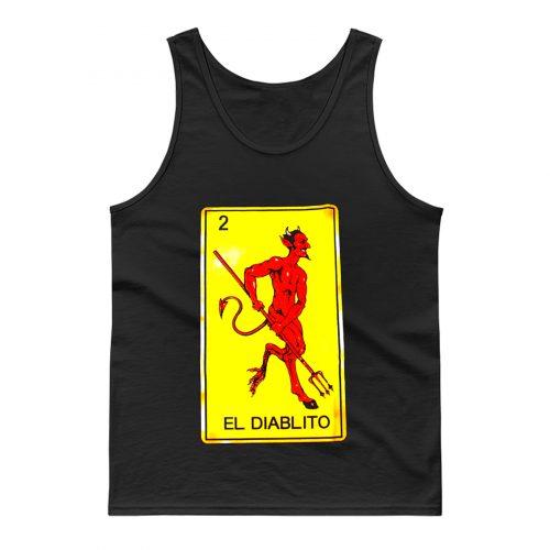 EL DIABLITO Diablo Devil Loteria Mexican Card Game Tank Top