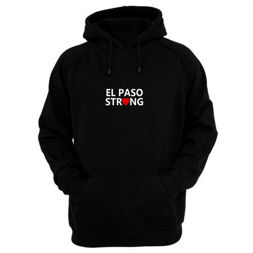 El Paso Texas Strong Hoodie
