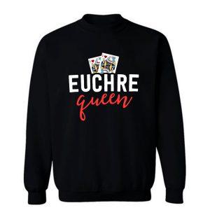 Euchre Queen Funny Euchre Game Sweatshirt
