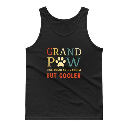 Grand Pow Like Regular Grandpa But Cooler Tank Top