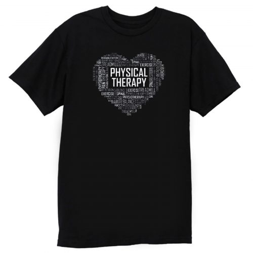 Heart Pysichal Therapy T Shirt