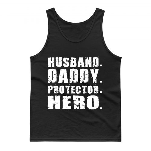 Husband Daddy Protector Hero Tank Top