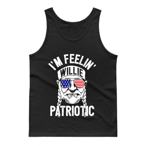 Im Feelin Willie Patriotic Murica Willy Nelson 4th of July Tank Top