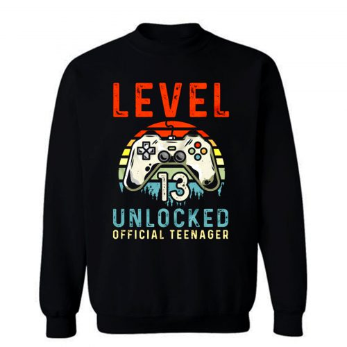 Level 13 Unlocked 13th Birthday Sweatshirt