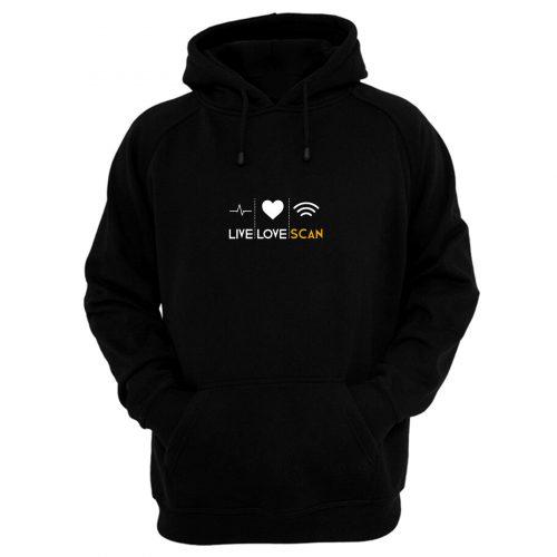 Live Love Scan Hoodie
