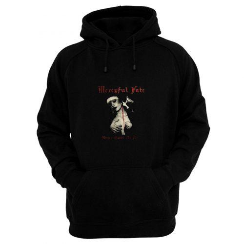 Mercyful Fate Nuns Have No Fun Hoodie