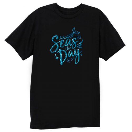 Mermaid Seas The Day T Shirt