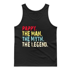 Pappy The Man The Myth The Legend Tank Top