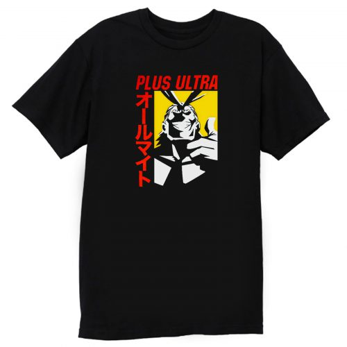 Plus Ultra All Might My Hero Academia T Shirt