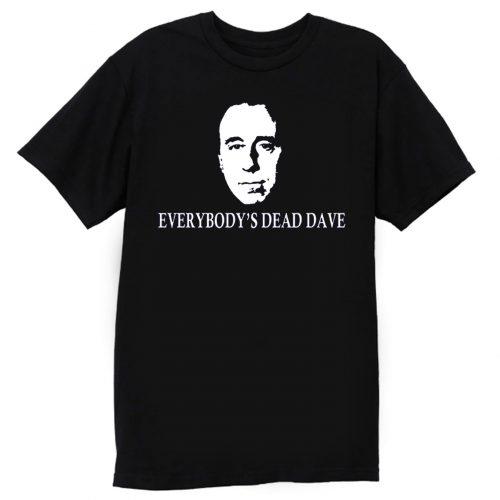 Red Dwarf Everybodys Dead Dave T Shirt