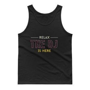 Relax The Dj Music Tank Top