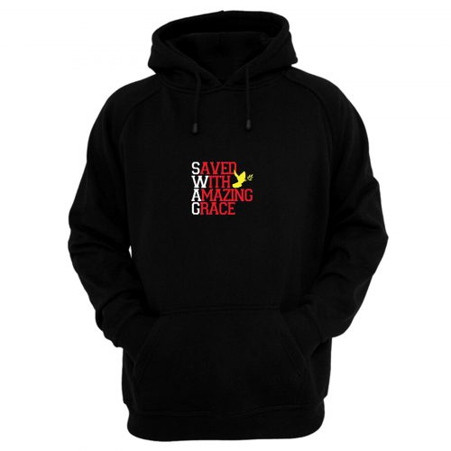 Saved With Amazing Grace Hoodie