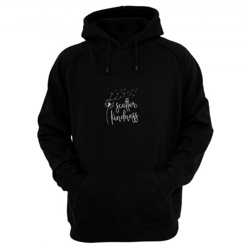 Scatter Kindness Hoodie
